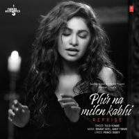 Download Phir Na Milen Kabhi Reprise free ringtone to your mobile phone in mp3 (Android) or m4r (iPhone).