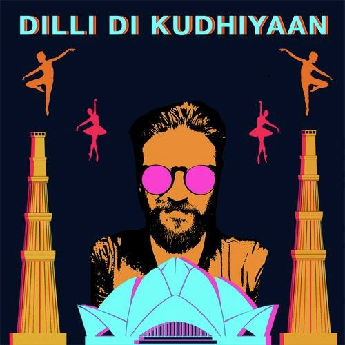 Download Dilli Di Kudhiyaan (From Songs of Dance) Amit Trivedi mp3 song, Dilli Di Kudhiyaan (From Songs of Dance) Amit Trivedi full album download