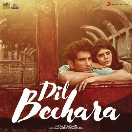 Download Friendzone A R Rahman mp3 song, Dil Bechara A R Rahman full album download